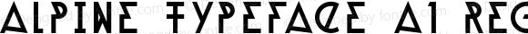 Alpine Typeface A1 Regular Version 1.000