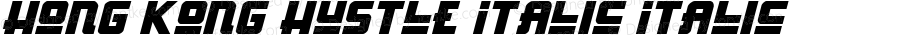 Hong Kong Hustle Italic Italic Version 1.0; 2013
