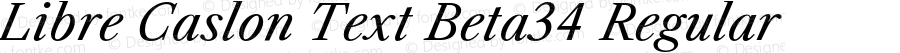 Libre Caslon Text Beta34 Regular Version 0.034