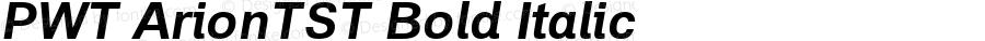 PWT ArionTST Bold Italic Version 0.9 beta