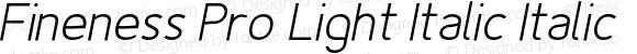 Fineness Pro Light Italic Italic