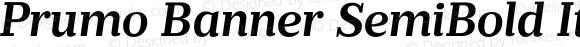 Prumo Banner SemiBold Italic Regular Version 1.001;PS 001.001;hotconv 1.0.70;makeotf.lib2.5.58329