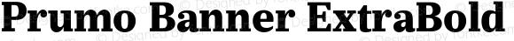 Prumo Banner ExtraBold Regular Version 1.001;PS 001.001;hotconv 1.0.70;makeotf.lib2.5.58329