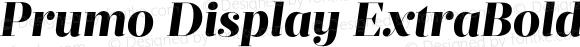Prumo Display ExtraBold Italic Regular Version 1.001;PS 001.001;hotconv 1.0.70;makeotf.lib2.5.58329