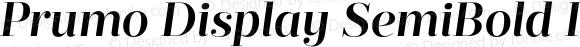Prumo Display SemiBold Italic Regular Version 1.001;PS 001.001;hotconv 1.0.70;makeotf.lib2.5.58329