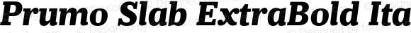 Prumo Slab ExtraBold Italic Regular Version 1.001;PS 001.001;hotconv 1.0.70;makeotf.lib2.5.58329