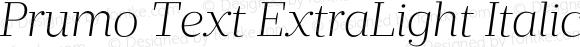 Prumo Text ExtraLight Italic Regular Version 1.001;PS 001.001;hotconv 1.0.70;makeotf.lib2.5.58329
