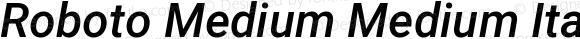 Roboto Medium Medium Italic