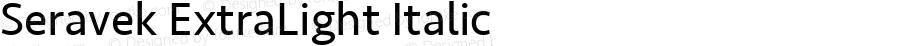 Seravek ExtraLight Italic