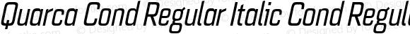Quarca Cond Regular Italic Cond Regular Italic