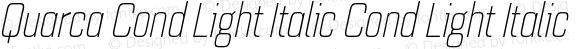 Quarca Cond Light Italic Cond Light Italic