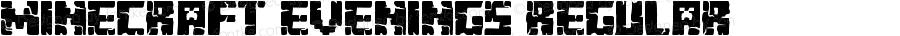 Minecraft Evenings Regular Version 1.00 July 25, 2013, initial release