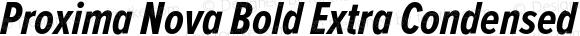 Proxima Nova Bold Extra Condensed Italic