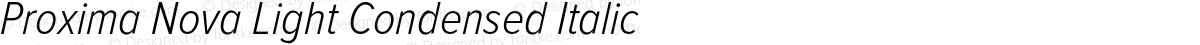 Proxima Nova Light Condensed Italic