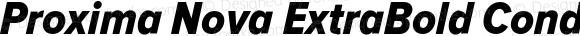 Proxima Nova ExtraBold Condensed Italic