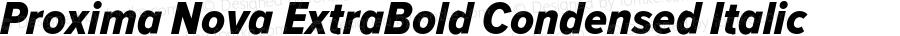 ProximaNova-ExtraBoldCondensedI