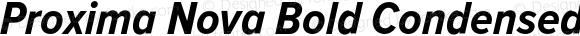 Proxima Nova Bold Condensed Italic