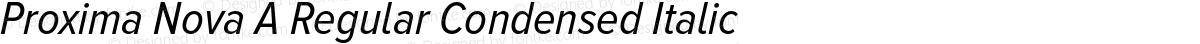 Proxima Nova A Regular Condensed Italic