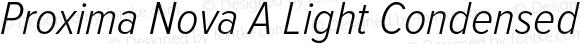 Proxima Nova A Light Condensed Italic