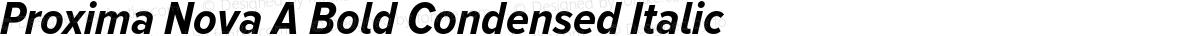 Proxima Nova A Bold Condensed Italic