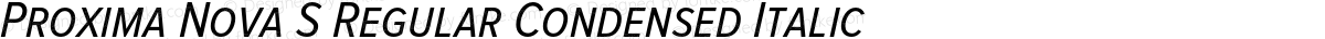 Proxima Nova S Regular Condensed Italic
