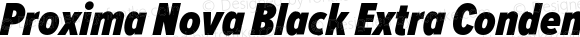 Proxima Nova Black Extra Condensed Italic