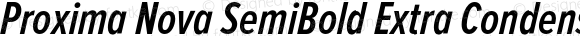 Proxima Nova SemiBold Extra Condensed Italic