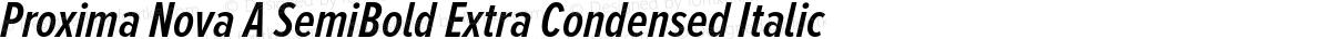 Proxima Nova A SemiBold Extra Condensed Italic