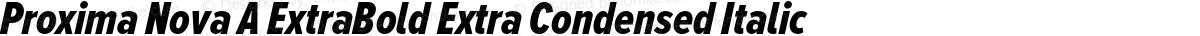 Proxima Nova A ExtraBold Extra Condensed Italic