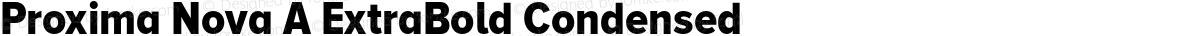 Proxima Nova A ExtraBold Condensed