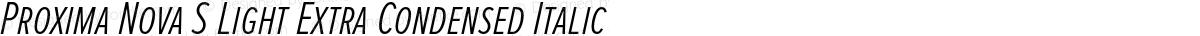 Proxima Nova S Light Extra Condensed Italic