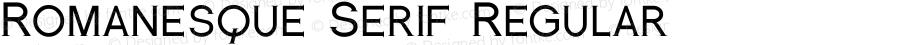 Romanesque Serif Regular 1.0