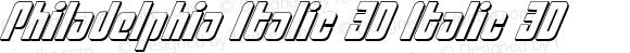 Philadelphia Italic 3D Italic 3D