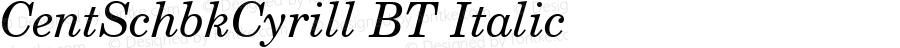 CentSchbkCyrill BT Italic