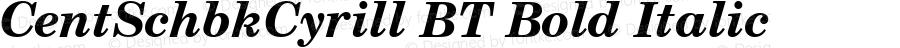 CentSchbkCyrill BT Bold Italic