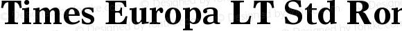 Times Europa LT Std Roman Bold OTF 1.029;PS 001.001;Core 1.0.33;makeotf.lib1.4.1585