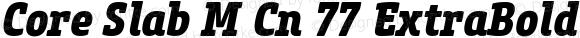 Core Slab M Cn 77 ExtraBold Italic