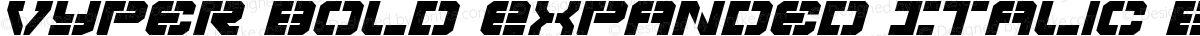 Vyper Bold Expanded Italic Bold Expanded Italic