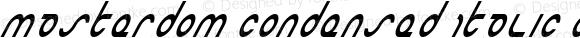 Masterdom Condensed Italic Condensed Italic