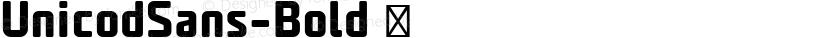 UnicodSans-Bold ☞ Preview Image