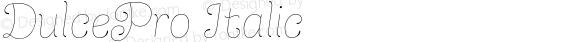 DulcePro Italic
