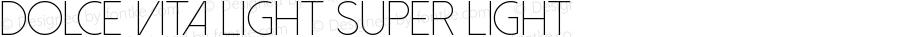 Dolce Vita Light Super Light Version 1.00 November 7, 2013, initial release