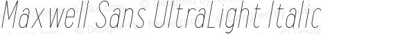 Maxwell Sans UltraLight Italic