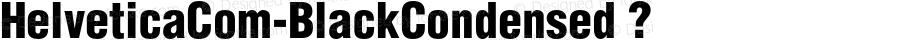 HelveticaCom-BlackCondensed ? Version 1.01;com.myfonts.linotype.helvetica.com-black-condensed.wfkit2.3GKA