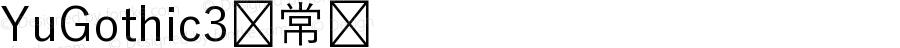 YuGothic3 常规 Version 2.00 November 20, 2013