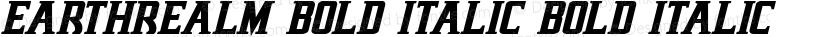 Earthrealm Bold Italic Bold Italic Preview Image