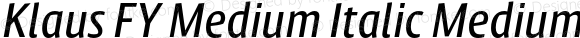 Klaus FY Medium Italic Medium Italic