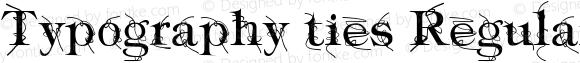 Typography ties Regular 1.0