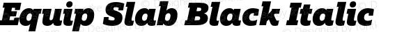 Equip Slab Black Italic