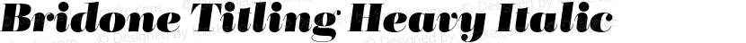 Bridone Titling Heavy Italic Preview Image